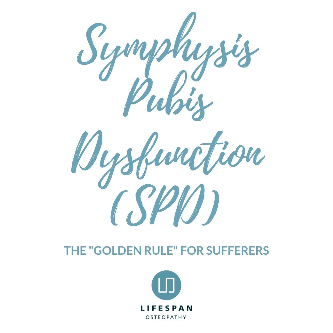 Symphysis Pubis Dysfunction (SPD) in pregnancy- The Golden Rule for sufferers